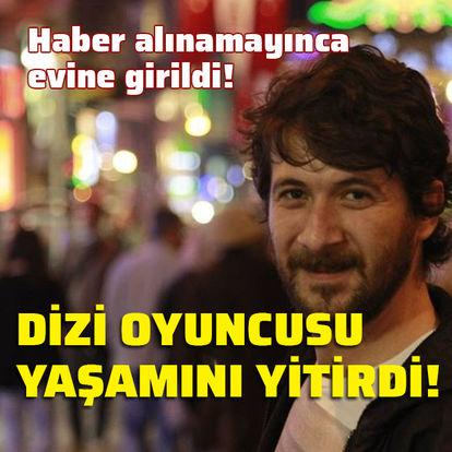 Dizi oyuncusu Ercan Yalçıntaş yaşamını yitirdi