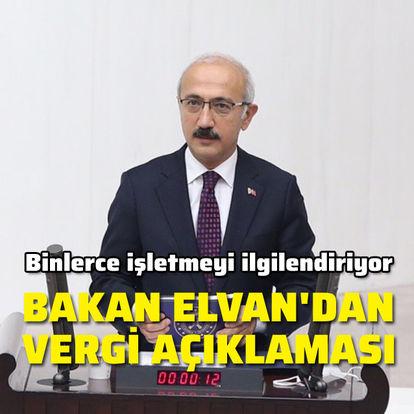 Bakan Elvan'dan vergi açıklaması
