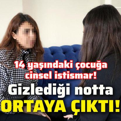 14 yaşındaki çocuğa cinsel istismar!
