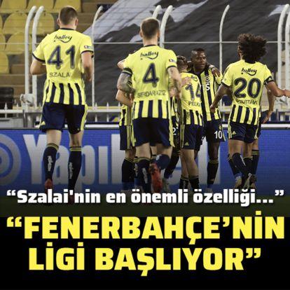 """""""Fenerbahçe'nin ligi başlıyor"""""""