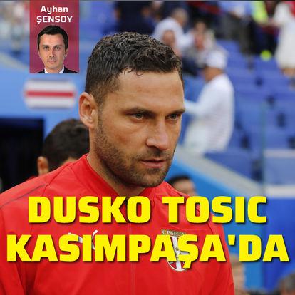 Dusko Tosic, Kasımpaşa'da