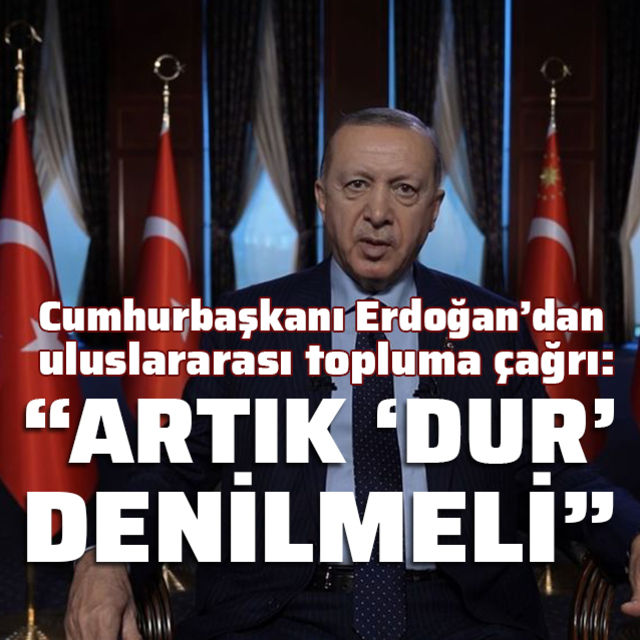 Cumhurbaşkanı Erdoğandan çağrı