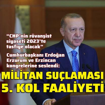 Cumhurbaşkanı Erdoğan'dan CHP'ye: Bunun adı siyasetsizliktir