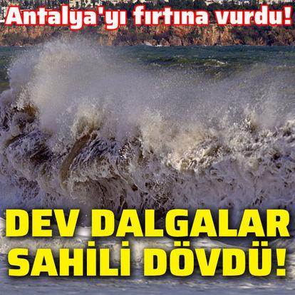 Antalya'yı fırtına vurdu!
