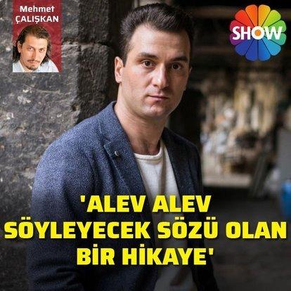 Cem Sürgit: 'Alev Alev, söyleyecek sözü olan bir hikâye