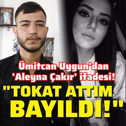 Ümitcan Uygun'dan 'Aleyna Çakır' ifadesi!