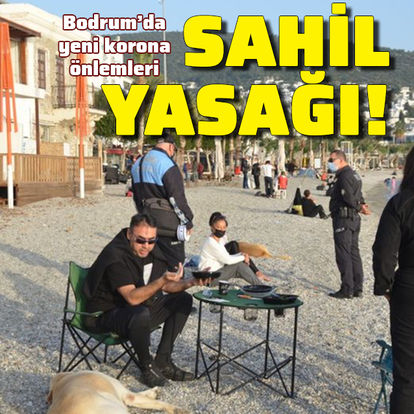 Bodrum'da sahilde oturmak yasak