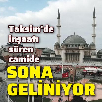 Taksim'de inşaatı süren camide sona geliniyor