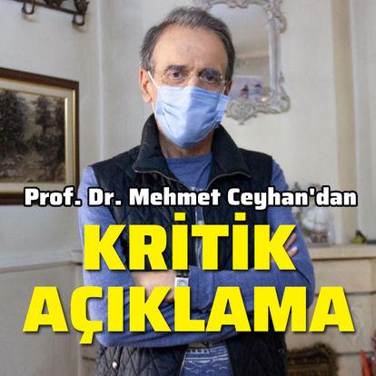 Prof. Dr. Ceyhan'dan kritik açıklama: Tedbirleri kaldırmak riskli