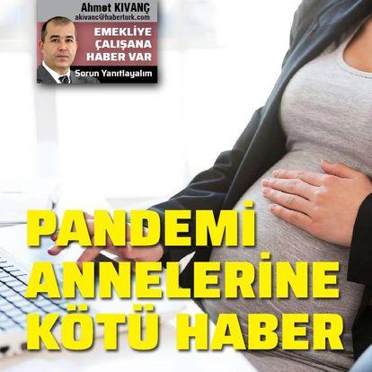 Pandemi annelerine kötü haber