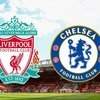 Liverpool Chelsea maçı hangi kanalda?