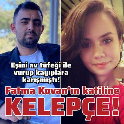 Fatma Kovan'ın katiline kelepçe!