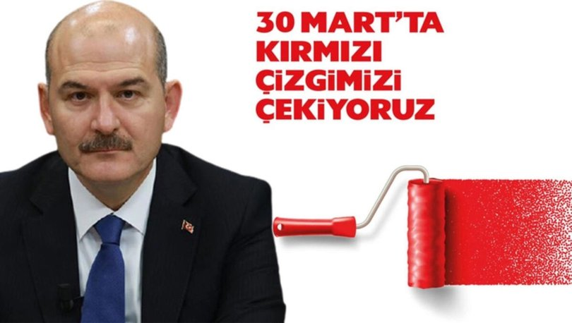30 Mart kırmızı çizgi ne demek? İçişleri Bakanlığı'ndan 30 Mart kırmızı çizgi açıklaması