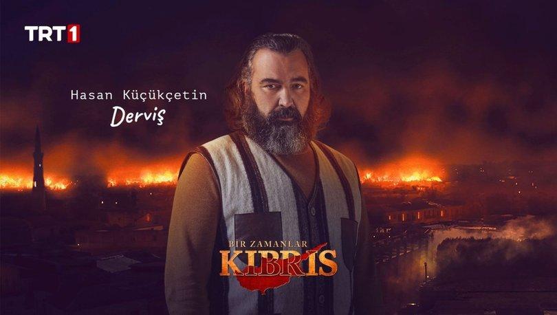 Bir Zamanlar Kıbrıs Derviş kimdir? Hasan Küçükçetin kimdir, kaç yaşında?