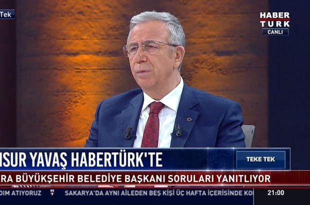 Mansur Yavaş Habertürk TV'de soruları yanıtladı