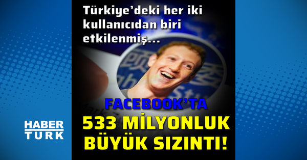 Facebook'ta 533 milyonluk sızıntı!