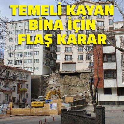 Ankara'da temeli kayan bina için flaş karar