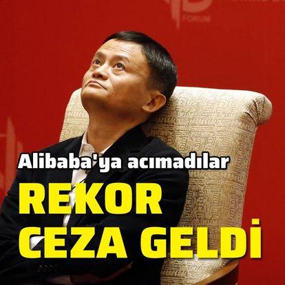 Alibaba'ya acımadılar! Son dakika: 3 milyara yakın ceza kesildi