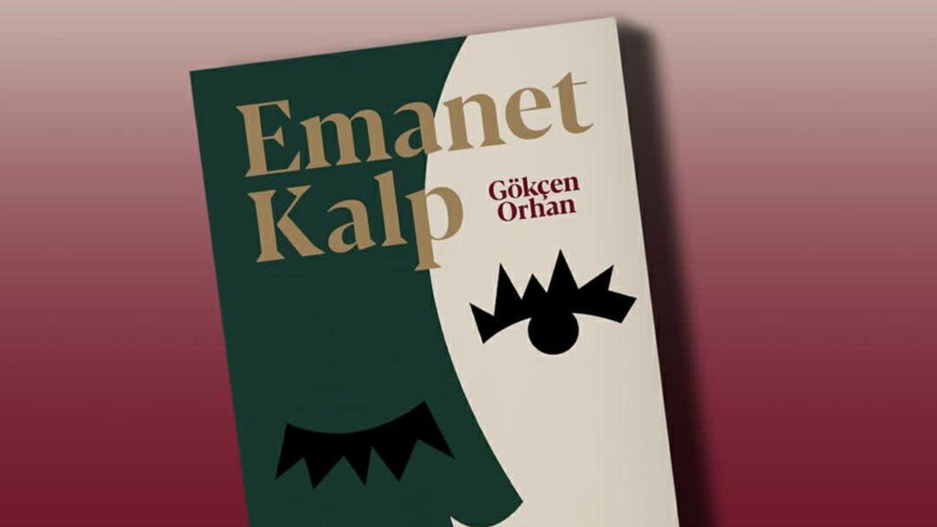 Prof. Dr. Gökçen Orhan'ın ilk romanı 'Emanet Kalp'