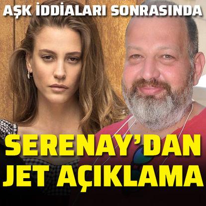 Serenay'dan jet açıklama