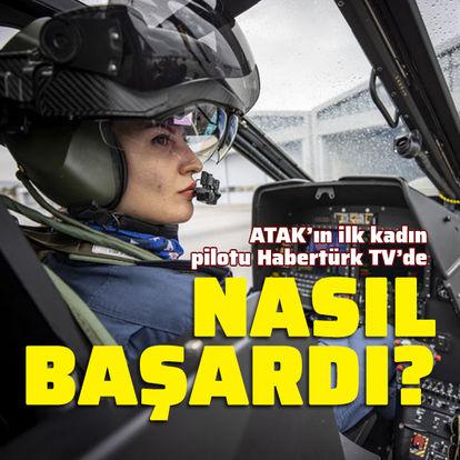 ATAK'ın kadın pilotu Özge Karabulut eğitim sürecini anlattı