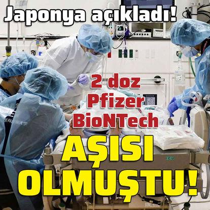 Japonya açıkladı! 2 doz Pfizer-BioNTech aşısı oldu!