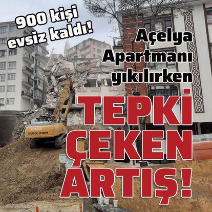 Açelya Apartmanı yıkılırken tepki çeken artış!