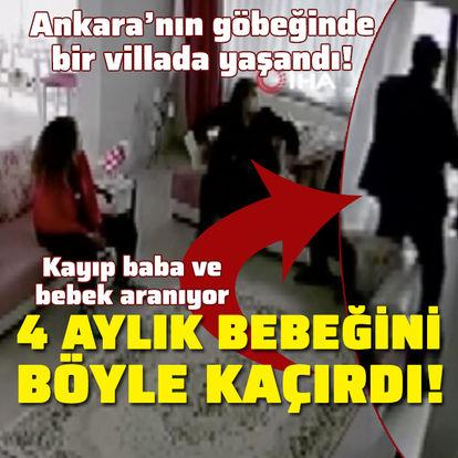 Ankara'da yaşandı! Baba camdan atlayarak bebeğini kaçırdı