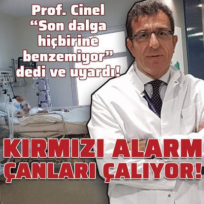 """Prof. İsmail Cinel uyardı! """"Son dalga hiçbirisine benzemiyor, alarm zilleri çalıyor"""""""