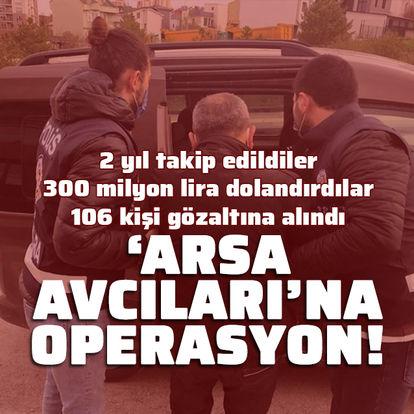 2 yıllık takip sonrası operasyon! 106 gözaltı
