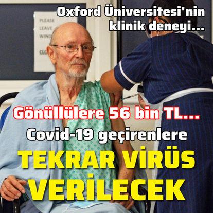 Covid-19 geçirenlere tekrar virüs verilecek
