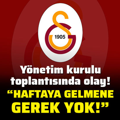 Galatasaray yönetiminde olay!