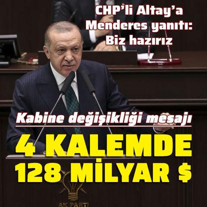 Cumhurbaşkanı Erdoğan'dan 4 kalemde 128 milyar dolar açıklaması