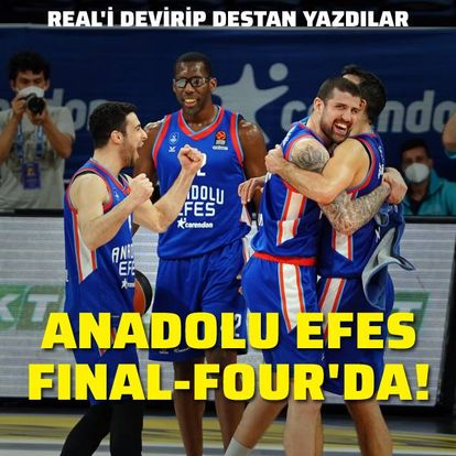Anadolu Efes, Final-Four'da!