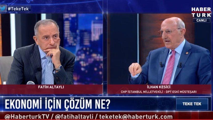 Son dakika... CHP Milletvekili İlhan Kesici, Habertürk TV'de Fatih Altaylı'nın sorularını yanıtladı