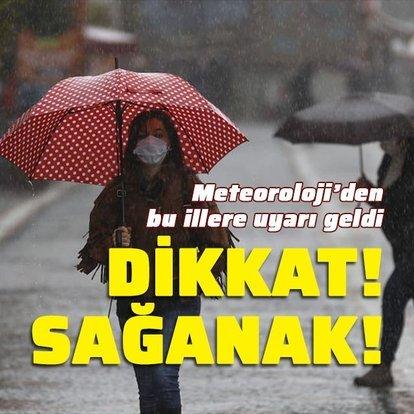 Gök gürültülü sağanak yağış var