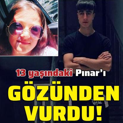 Maganda Pınar'ı gözünden vurdu!