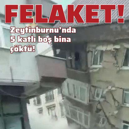 Zeytinburnu'nda 5 katlı bina çöktü!