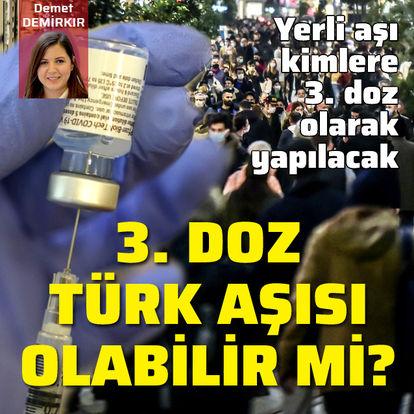 3. doz Türk aşısı olabilir mi?