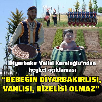 Diyarbakır Valisi Karaloğlu'ndan heykel açıklaması