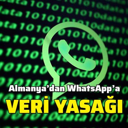 Almanya'dan WhatsApp'ın veri işlemesine yasak