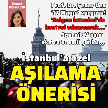 İstanbul'a özel aşılama şart!