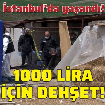 1000 lira için dehşet!