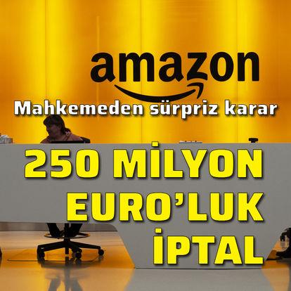 250 milyon Euro'luk iptal!