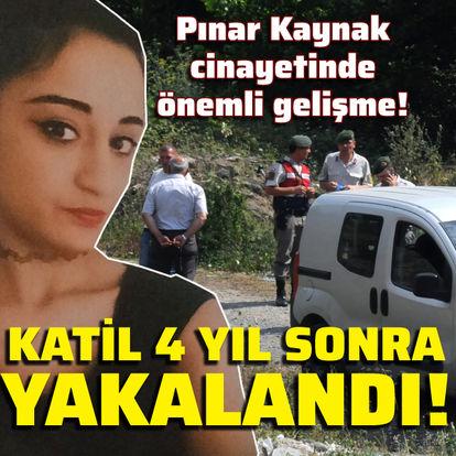 Pınar Kaynak'ın katili yakalandı!
