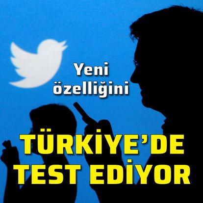 Yeni özelliğini Türkiye'de test ediyor