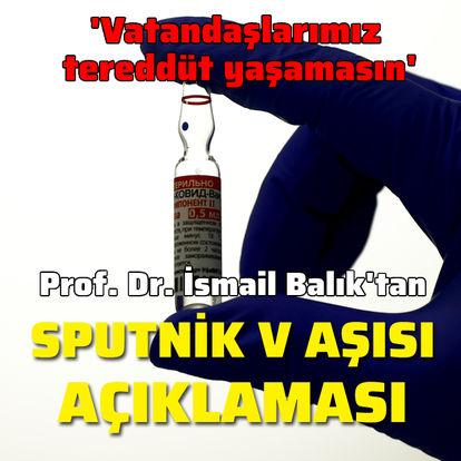 Sputnik V aşısı açıklaması!
