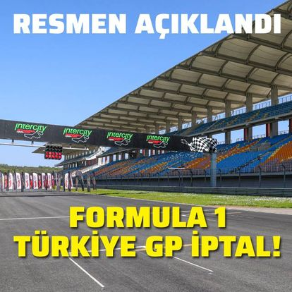 Formula 1, Türkiye yarışı iptal edildi!