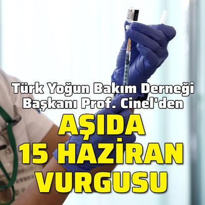 Türk Yoğun Bakım Derneği Başkanından 15 Haziran vurgusu!
