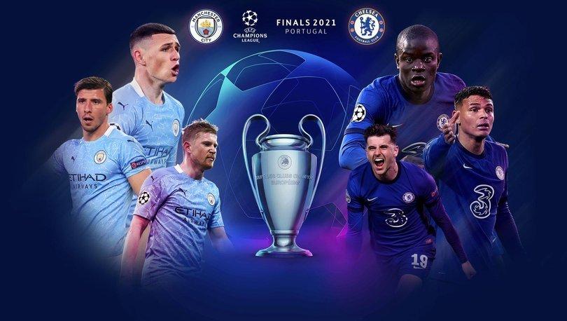 Şampiyonlar Ligi Chelsea Manchester City maçı ne zaman saat kaçta? 2021 Şampiyonlar Ligi finali hangi kanalda